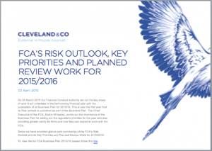 FCA'S RISK OUTLOOK, KEY PRIORITIES AND PLANNED REVIEW WORK FOR 2015/2016