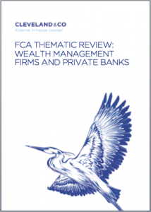 FCA Thematic Review: Wealth Management firms and private banks