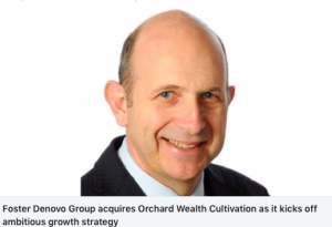 Cleveland & Co advise Foster Denovo on acquisition of Orchard Wealth Cultivation